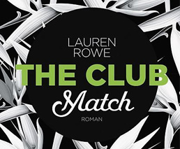 The Club: Match von Lauren Rowe