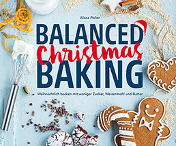 Balanced Christmas Baking Alissa Poller