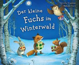 Der kleine Fuchs im Winterwald Timothy Knapman