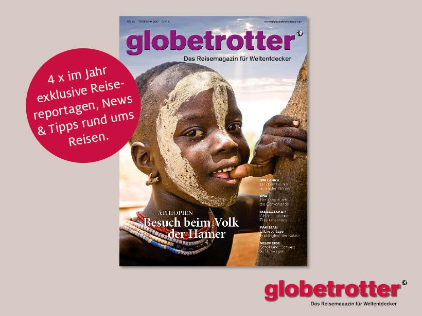Globetrotter Das Reisemagazin für Weltentdecker