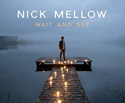 Nick Mellow: Wait and see