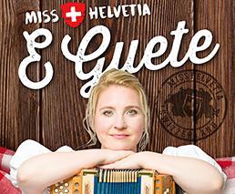 Miss Helvetia E Guete