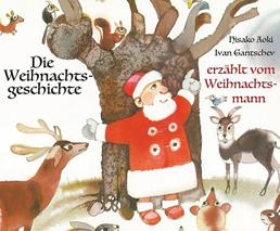 Die Weihnachtsgeschichte erzählt vom Weihnachtsmann