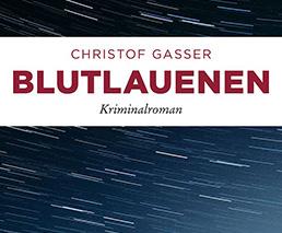 Christof Gasser Blutlauenen Kriminalroman