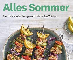Rezepte für den Sommer: Leicht & gesund