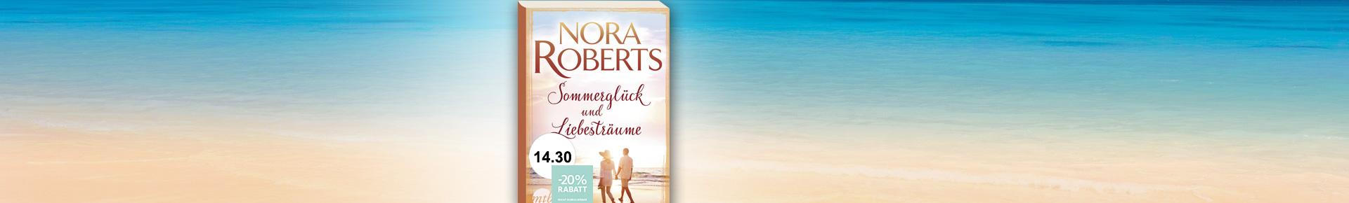 Nora Roberts - Sommerglück und Liebesträume