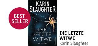 Karin Slaughters neuer Roman «Die letzte Witwe» portofrei bestellen.
