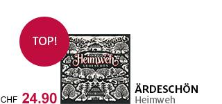 «Ärdeschön» – das neue Album von Heimweh jetzt portofrei bestellen.