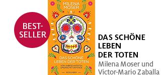 Milena Mosers neues Buch «Das schöne Leben der Toten» portofrei bestellen.