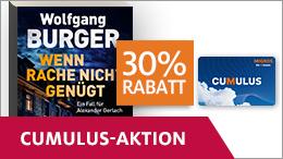 «Wenn Rache nicht genügt» von Wolfgang Burger mit 30% Rabatt dank Cumulus.