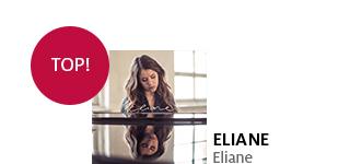 Bestellen Sie jetzt das neuse Album von Eliane portofrei!