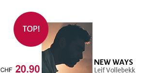 Bestellen Sie jetzt das neuse Album «New Ways» von Leif Vollebekk portofrei!