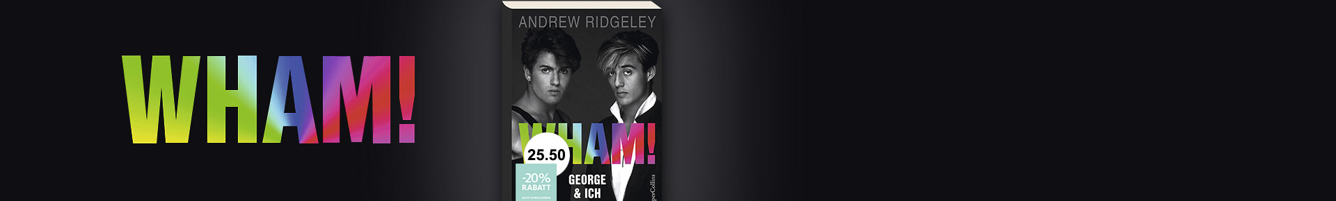 Wham! – George & ich