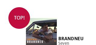 Das neue Album von Seven «Brandneu» jetzt portofrei bestellen!