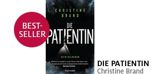 Bestellen Sie den Krimi «Die Patientin» von Christine Brand jetzt portofrei!