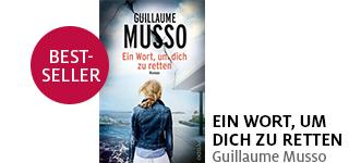 Bestellen Sie das Buch «Ein Wort, um dich zu retten» von Guillaume Musso jetzt portofrei!