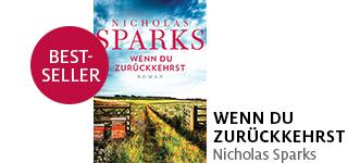 Bestellen Sie «Wenn du zurückkehrst» von Nicholas Sparks jetzt portofrei!