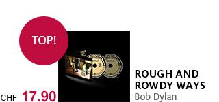 Das neue Album «Rough And Rowdy Ways» von Bob Dylan jetzt portofrei bestellen!