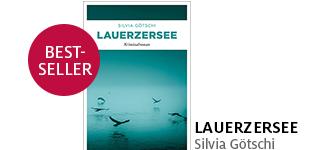 Bestellen Sie «Lauerzersee» von Silvia Götschi jetzt portofrei!