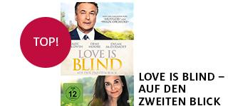 Bestellen Sie den Film «Love is blind» jetzt online & portofrei.