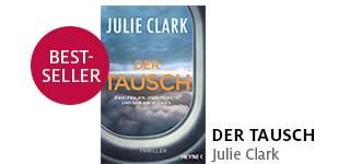 Bestellen Sie «Der Tausch» von Julie Clark jetzt portofrei!