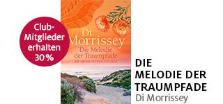 «Die Melodie der Traumpfade» von Di Morrissey portofrei bestellen