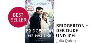«Bridgerton Der – Duke und ich» von Julia Quinn portofrei bestellen