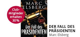 «Der Fall des Präsidenten» von Marc Elsberg portofrei bestellen