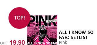 «All I Know So Far: Setlist» von P!nk