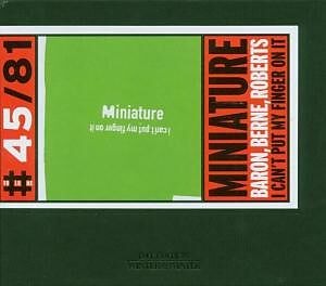Miniature-I Can'T Put My Finger On It