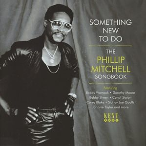 Something New To Do-The Phillip Mitchell Songbook