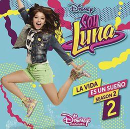 Elenco De Soy Luna CD La Vida Es Un Sueno 2