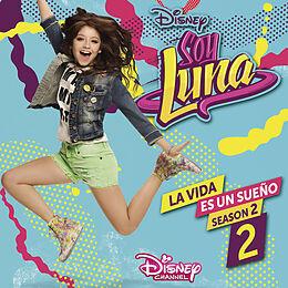 Elenco De Soy Luna CD Soy Luna: La Vida Es Un Sueno 2 (staffel 2, Vol.2)
