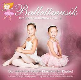 Ballettmusik Für Kleine Ballerinas Vol. 2