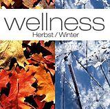 Wellness: Herbst-Winter