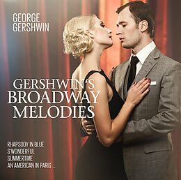 Gershwin Plays Gershwin Broadway Melodies