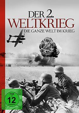 Der 2.Weltkrieg-Die Ganze Welt Im Krieg [Versione tedesca]