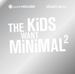 The Kids Want Minimal Ii
