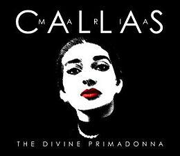 Maria Callas - The Divine Primadonna