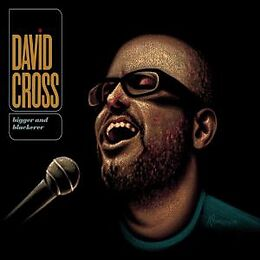 David Cross LP + DVD-Video Bigger And Blackerer