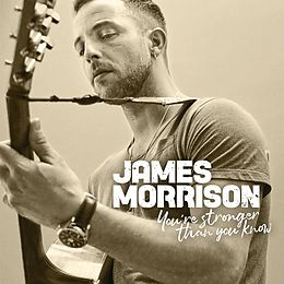 James Morrison CD You're Stronger Than You Know