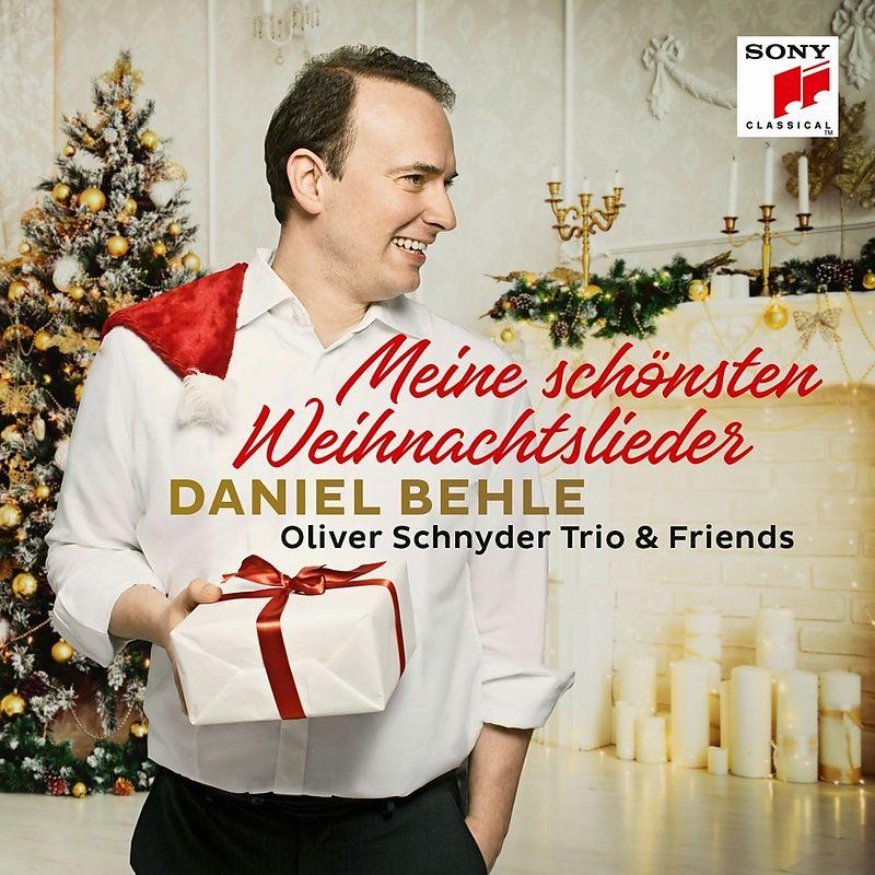 Meine Schönsten Weihnachtslieder - Daniel Behle, Oliver Schnyder ...