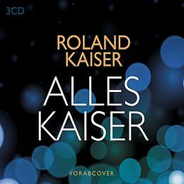 Roland Kaiser CD Alles Kaiser (das Beste Am Leben)