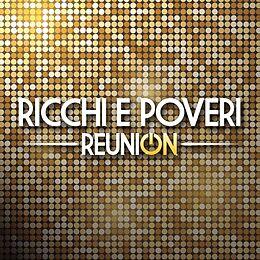 Ricchi E Poveri CD Reunion
