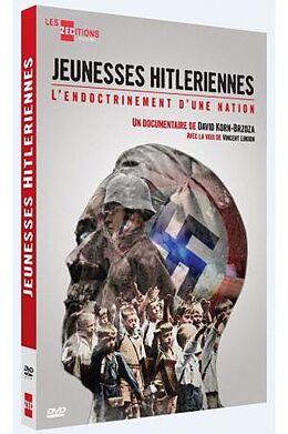 Jeunesses Hitleriennes - L'endocrinement d'une nation [Französische Version]