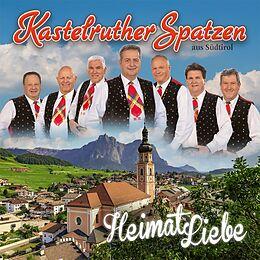 Kastelruther Spatzen CD Heimatliebe