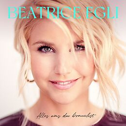 Egli,Beatrice CD Alles Was Du Brauchst