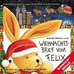 Kinder Schweizerd., steiner Jolanda CD Wiehnachtsbrief Vom Felix