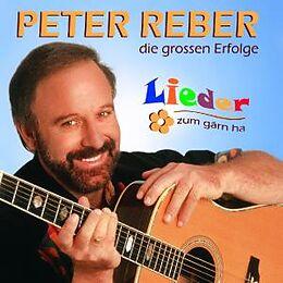 Reber Peter CD Lieder Zum Gärn Ha