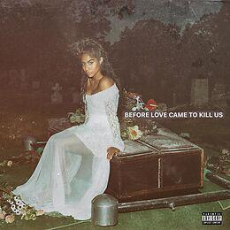 Reyez,Jessie CD Before Love Came To Kill Us